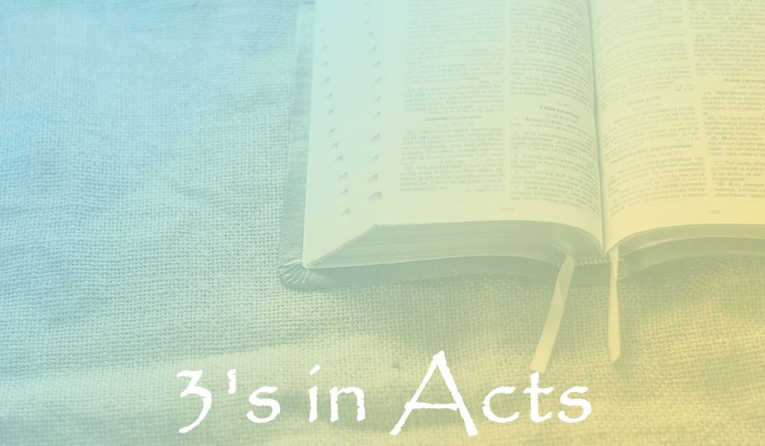 3's in Acts:  Part 8 – 3 Turnings