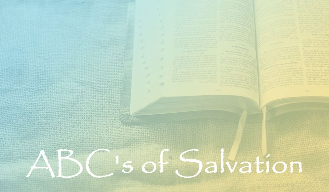 ABC's of Salvation:  Part 27 – Our Presentation