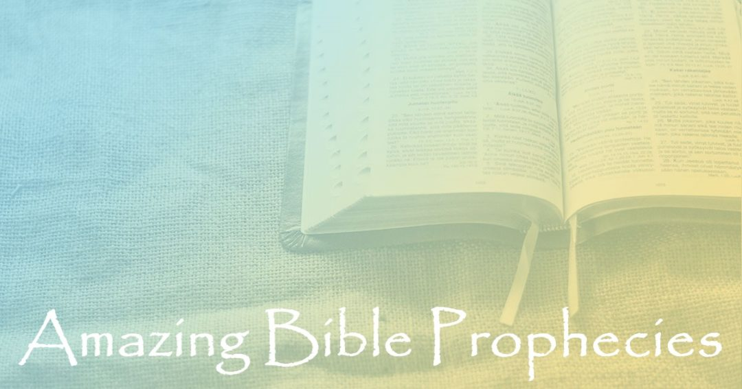 Amazing Bible Prophecies:  Part 95 – Prophecies of Christ's First Coming