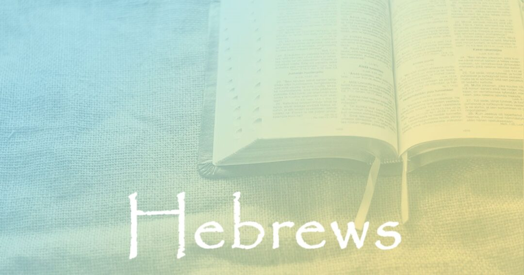 Hebrews 1:1:  The Outline of the Book