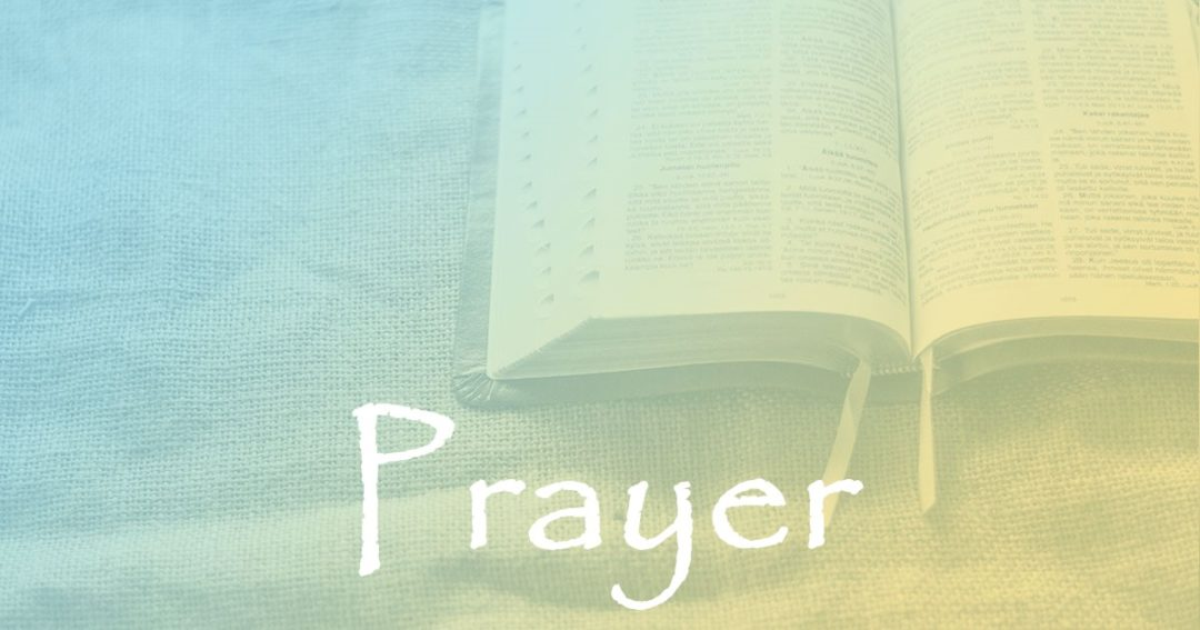 Prayer:  Part 1 – The Disciple's Prayer