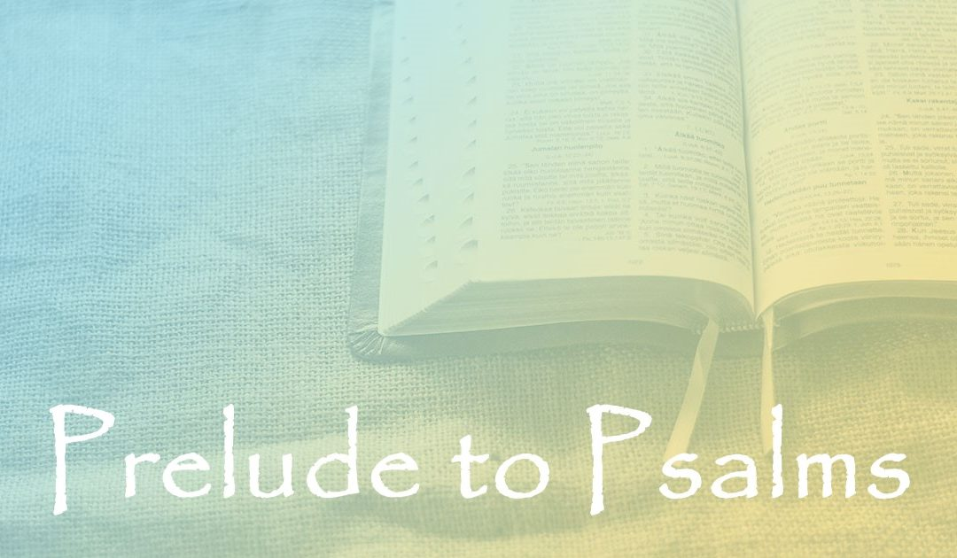 Prelude to Psalms:  Part 10 – David and the Temple – The Prophet