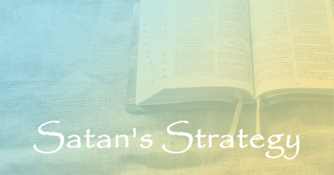 Satan's Strategy:  Part 5 – The Names He is Known By