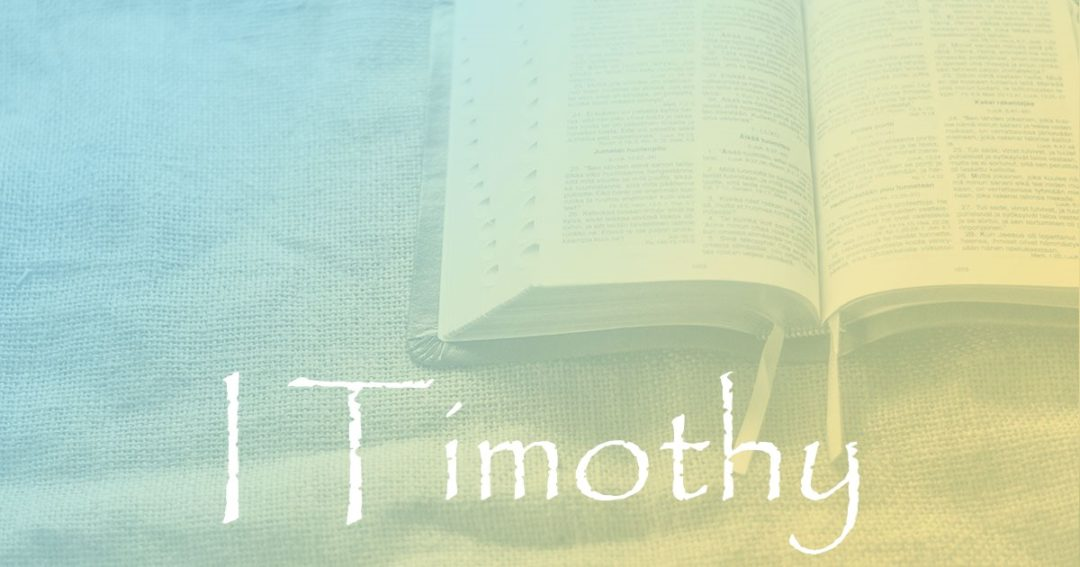 I Timothy:  Introduction